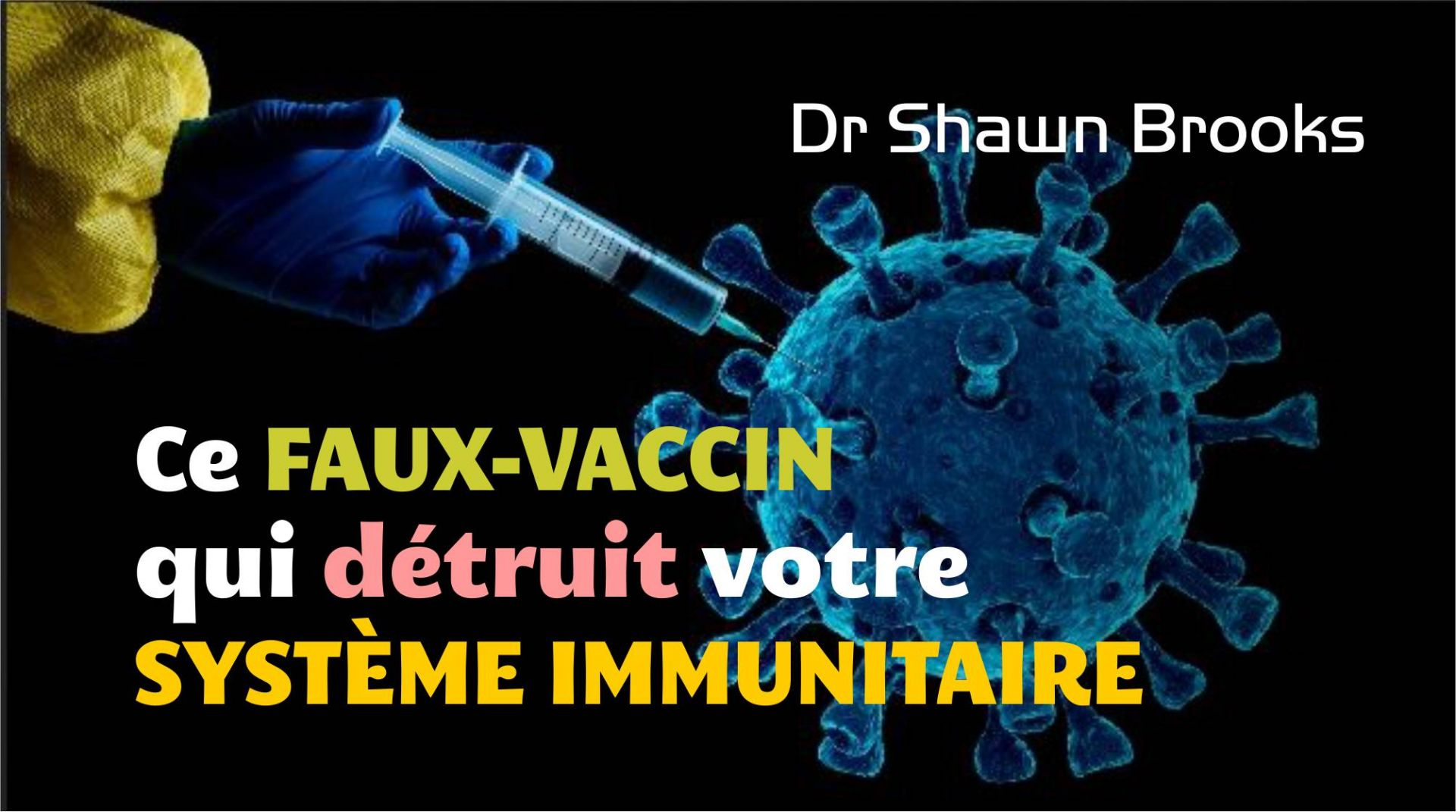 Dr Shawn Brooks: Ce faux-vaccin qui détruit le système immunitaire tue des gens. Une infirmière quitte sa fonction en dénonçant l'absurdité de la vaccination