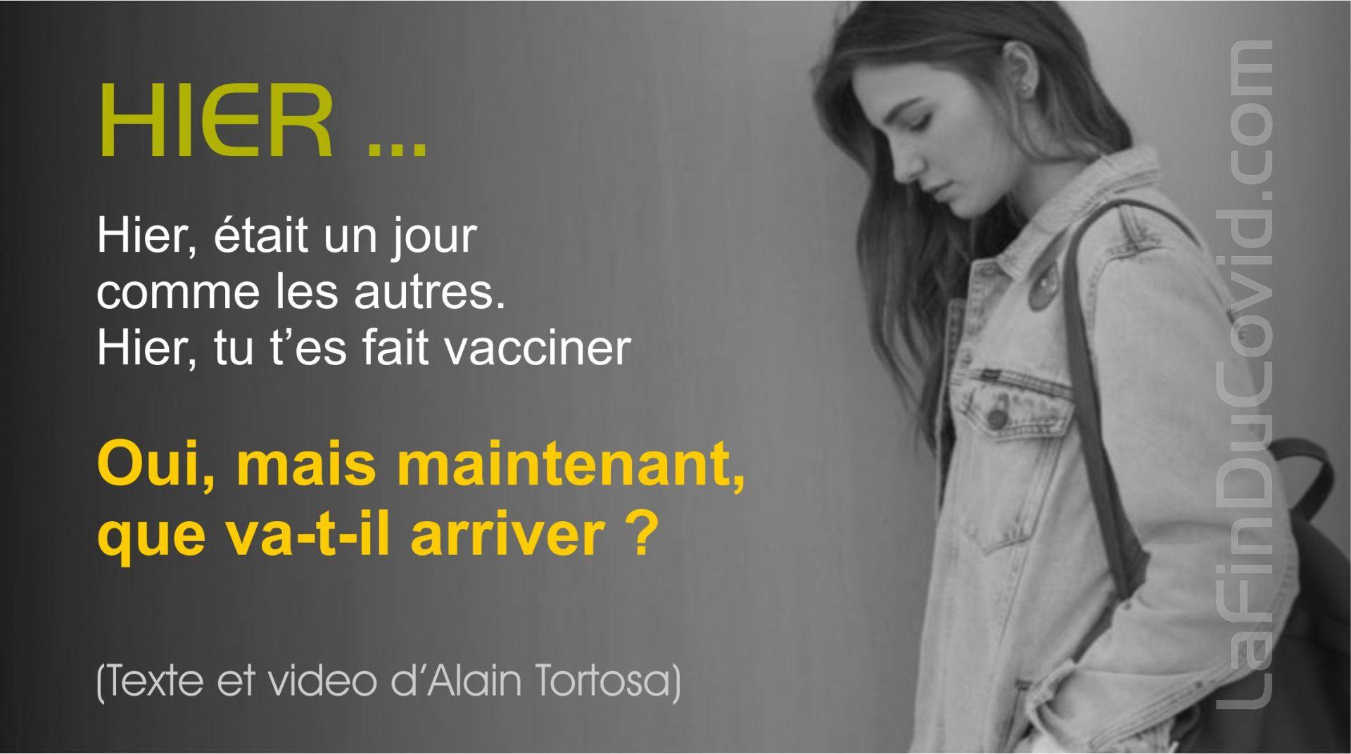 Hier était un jour « comme les autres »... hier tu t'es « vacciné » ! (Texte Alain Tortosa)