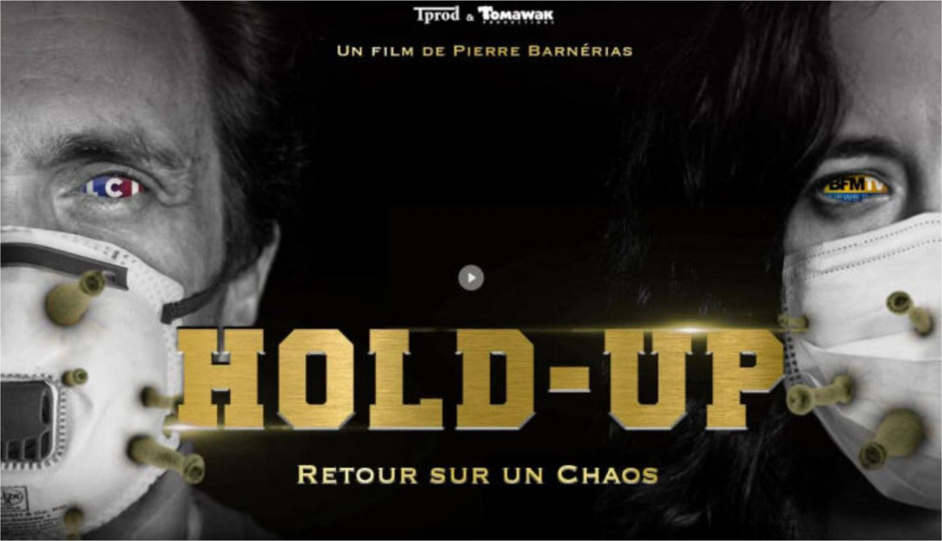 HOLD-UP : Le documentaire révélateur sur le COVID le plus censuré du web.