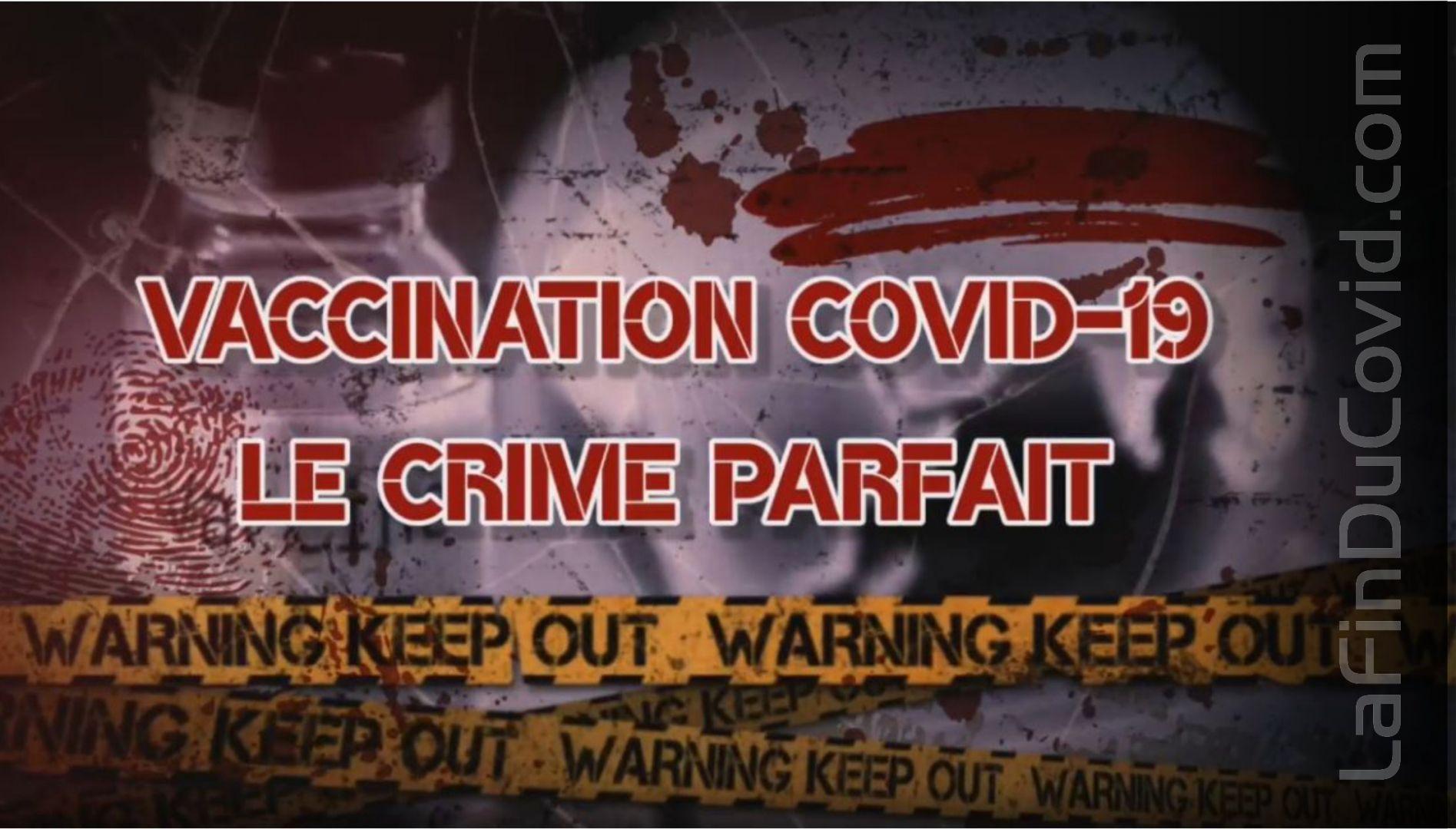 Vaccination covid-1984 : Le crime parfait ou l'arnaque qui permet la dictature