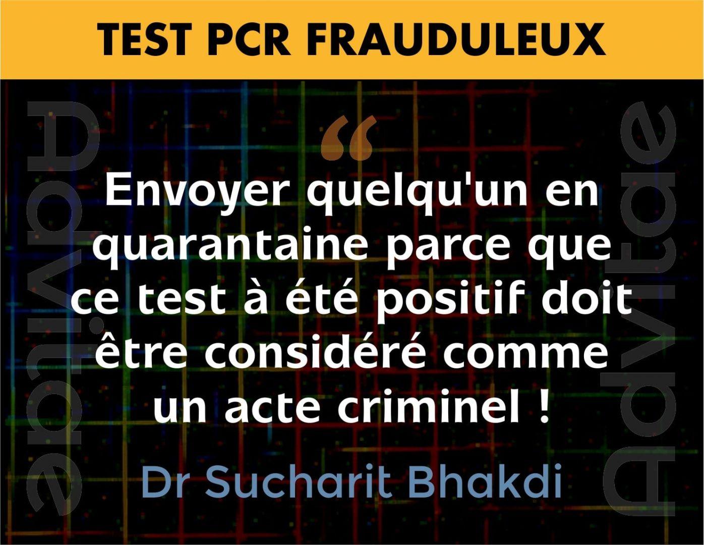 Bhakdi - Envoyer en quarantaine quelqu'un qui test positif est criminel