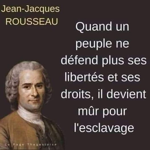 JJ Rousseau : quand le peuple ne défend plus ses droits, il est mûr pour l'esclavage