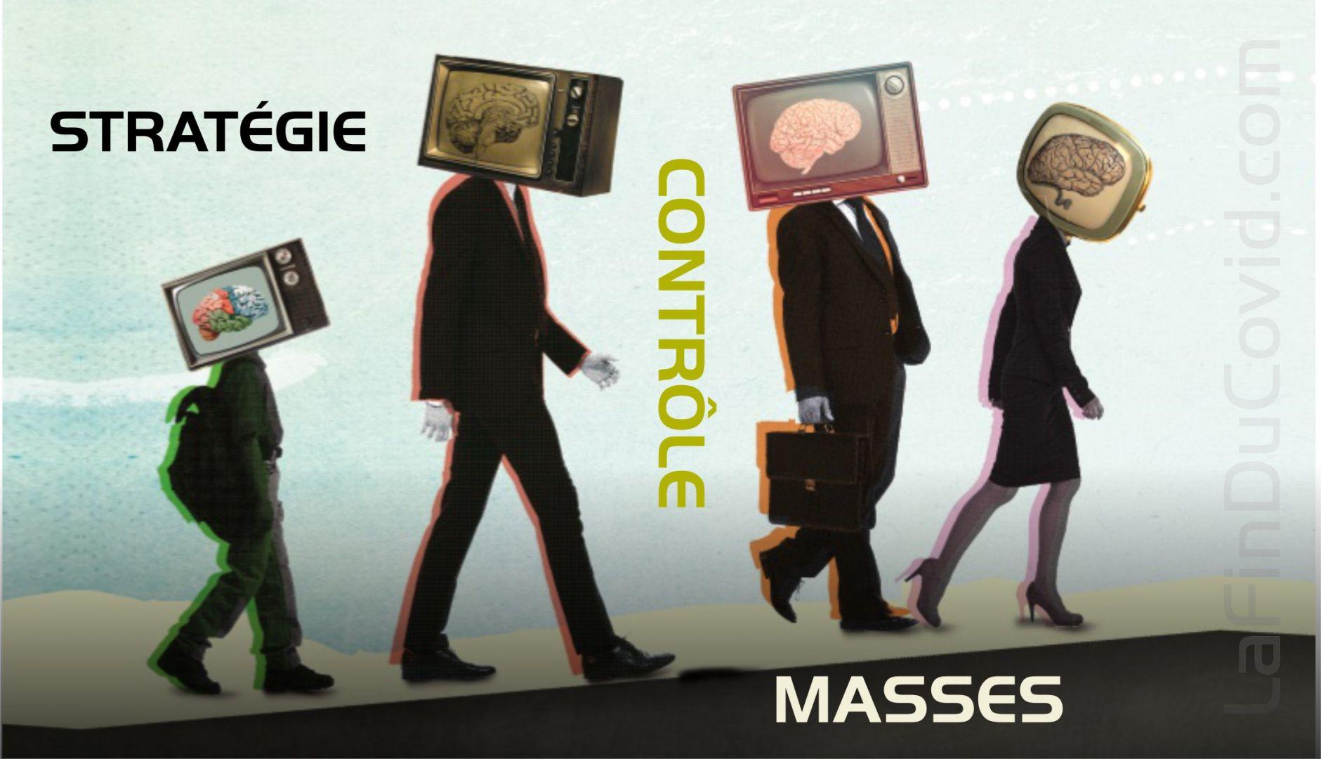 Les stratégies de contrôle des masses ou comment nos gouvernements nous endoctrinent