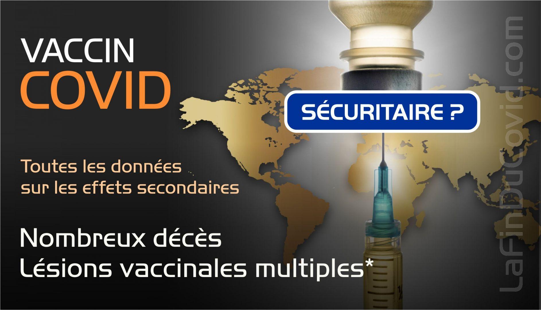 Le vaccin covid et ses effets secondaires (statistiques décès, lésions, etc)