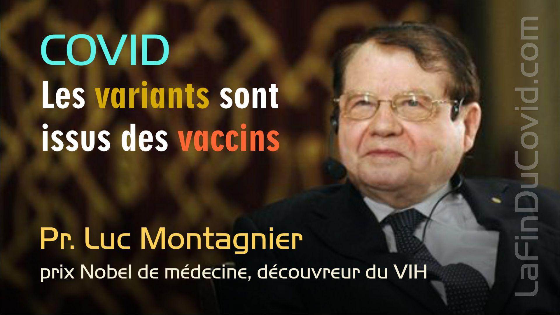 Pr. Montagnier : Les variants sont un sous-produit des vaccins qui rendent les gens plus contagieux